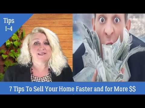 Tips 1-4 of 7 Tips For Selling Your Home Faster and For More Money
