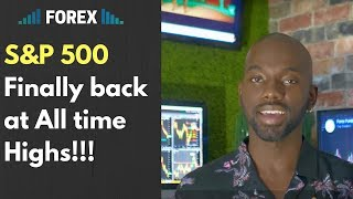 Forex Fundamental Analysis   S&P 500 Back at all time highs!!!