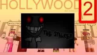 The Stalker [ROBLOX HOLLYWOOD]