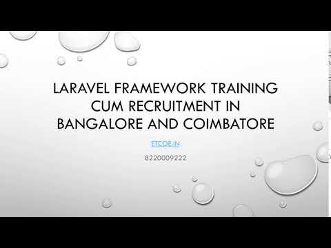 Laravel Framework Training cum Recruitment in Bangalore and Coimbaore-etcoe.in