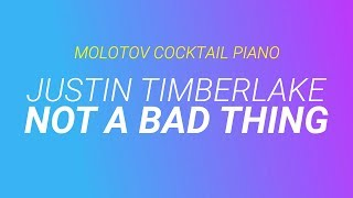 Not a Bad Thing - Justin Timberlake cover by Molotov Cocktail Piano