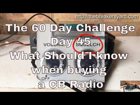 Day 45 : What should I know about CB Radio before I buy one
