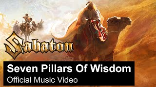 SABATON - Seven Pillars Of Wisdom (Official Music Video)