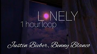Justin Bieber & benny blanco - Lonely | 1 HOUR LOOP
