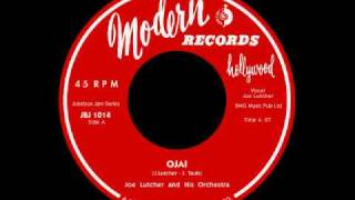 Joe Lutcher - Ojai