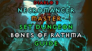 Diablo 3 Necromancer Bones of Rathma Set Dungeon | How to Master | Guide | Live Patch 2.6