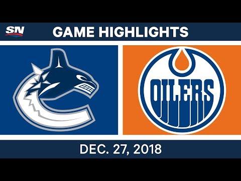 NHL Highlights | Canucks vs. Oilers - Dec 27, 2018