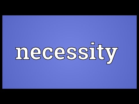 Necessity Meaning