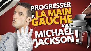 LA MAIN GAUCHE AVEC MICHAEL JACKSON