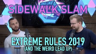 sWs Ep46 - Extreme Rules 2019