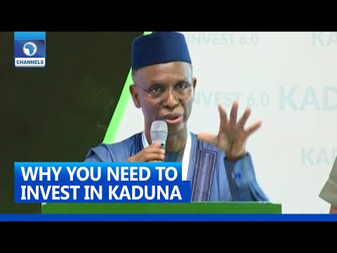 Kadinvest 6.0: WhyYou Should Come And Invest In Kaduna - El-Rufai