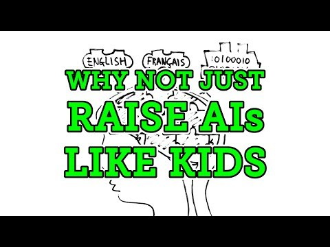 Why Not Just: Raise AI Like Kids?
