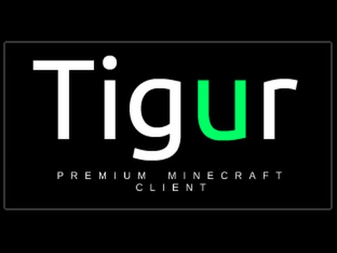 Tigur Client 1.7 (Leaked) w/ Download