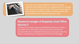 How to use Password Manager for Kaspersky Small Office Security 2013