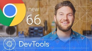 Chrome 66 - What's New in DevTools Video