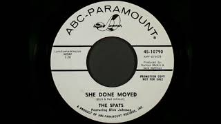 THE SPATS - SHE DONE MOVED(1966)*****📌