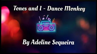 Tones And I - Dance Monkey | Piano Cover by Adeline Sequeira