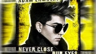 "Adam Lambert New Single ""Never Close Our Eyes"" Debuts Online"
