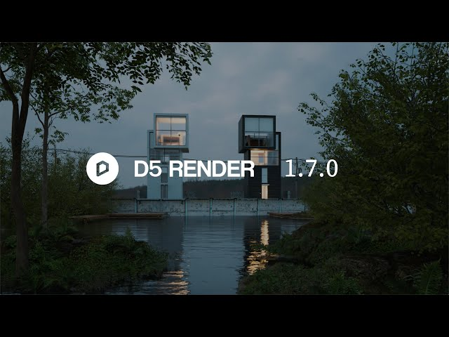 D5 Render 1.7.0 Now Available