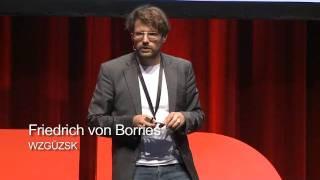 TEDxHamburg - Friedrich von Borries - \