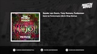 Sander van Doorn, Tony Romera, Funkerman - Speed Up Pandoenergizer (Martin Wings Mashup)