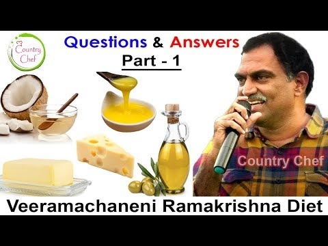 veeramachaneni-ramakrishna-diet---q&a-|-part-1|-doubts-solved-!-all-fats-|coconut-oil-|curd-|usage