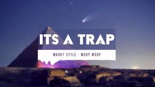 Marky Style - Woop Woop