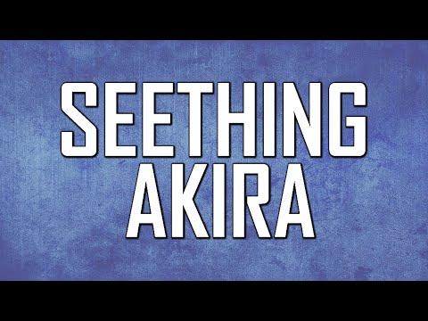 Seething Akira Interview September 2021
