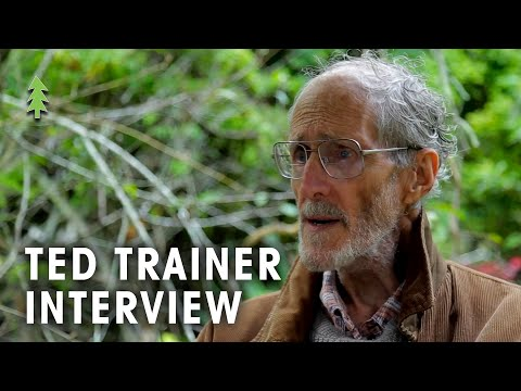 Ted Trainer Interview on 'The Simpler Way'