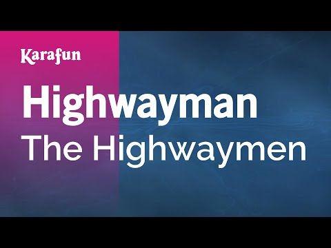Karaoke Highwayman - The Highwaymen *