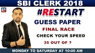 SBI CLERK 2018 | Guess Paper | Final Race | Check Your Speed | Maths |  10:00 am