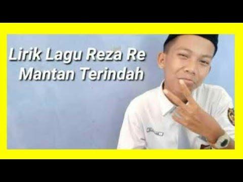 Full Lirik MANTAN TERİNDAH - REZA R.E