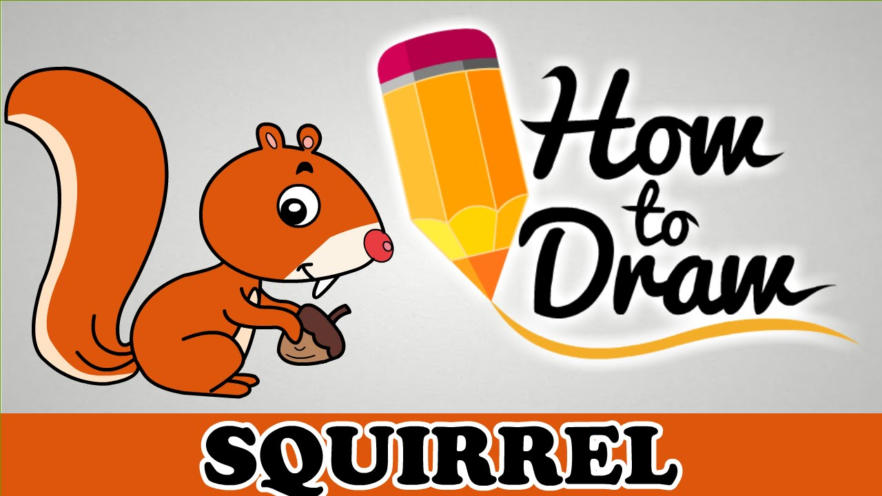 How To Draw A Squirrel Easy Step By Step Cartoon Art Drawing