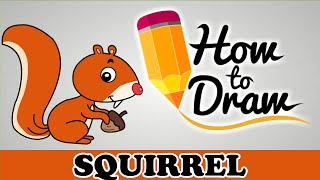 How To Draw A Squirrel - Easy Step By Step Cartoon Art Drawing Lesson Tutorial For Kids & Beginners