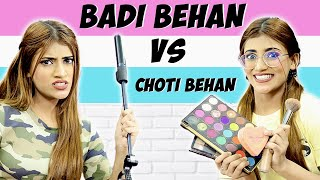 Badi Behan Vs. Choti Behan Part 6 | SAMREEN ALI
