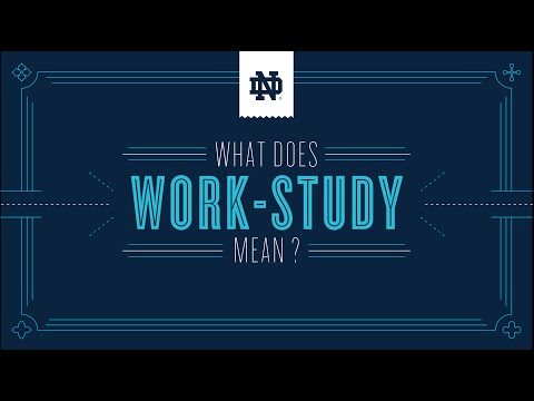 What Does Work Study Mean?