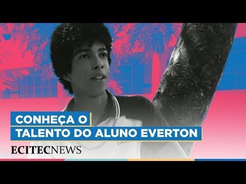 Conheça o talento de Everton