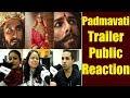 Padmavati Trailer Out, Public Reaction | Deepika Padukone | Shahid Kapoor | Ranveer Singh |FilmiBeat