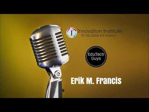 EduTechGuys - Erik Francis