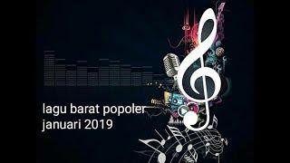 Lagu barat terpopuler januari 2019