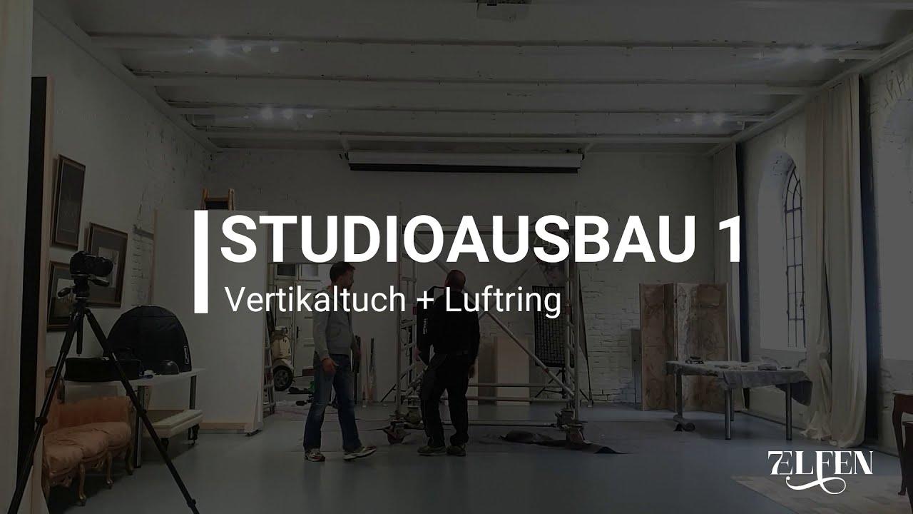 Studioausbau Teil 1 - Vertikaltuch & Co.