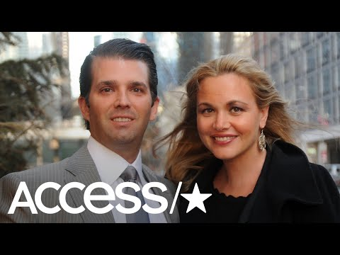 Donald Trump Jr.'s Wife Vanessa Trump Files For Divorce After 12 Years Of Marriage | Access