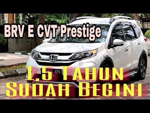 BRV E CVT Prestige 2017 Setelah 1,5 Tahun.