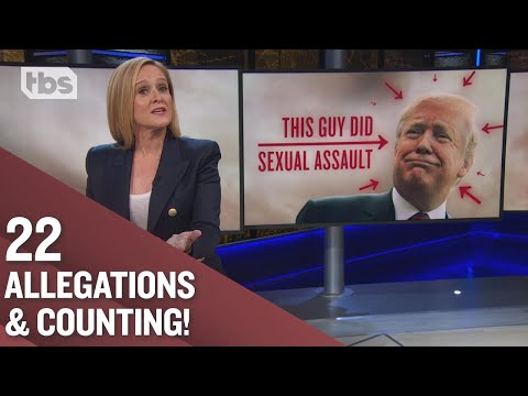 How to Cover Sexual Assault Allegations Against the President | Full Frontal on TBS