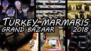 TURKEY MARMARIS 2018 - GRAND BAZAAR