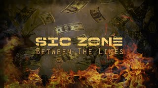 Sic Zone - Between the lines (Official Video)