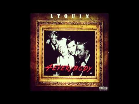 Lyquin- 4 Everybody