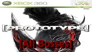 Prototype All Bosses Xbox 360