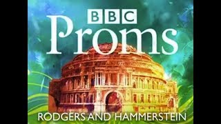 BBC PROMS 2010 - Rodgers and Hammerstein - Prom 49