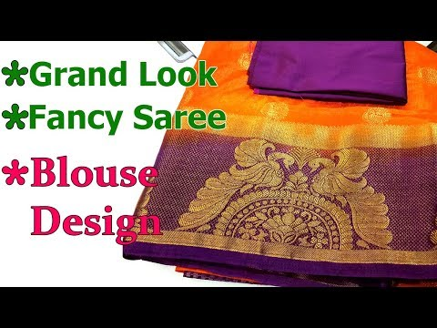 Creative Grand Look Fancy Saree Blouse Design Beautiful Blouse Back Neck Design